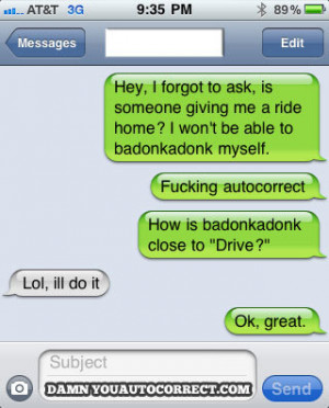 Damn you auto correct funny iphone fails and blunders width 600x