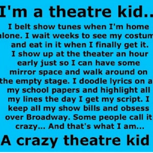 , Music Theater, Kid Quotes, A Broadway Kids, Theater Quotes Theatre ...