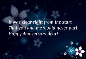 ... from the start That you and me would never partHappy Anniversary dear