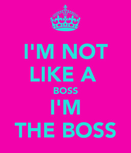not-like-a-boss-i-m-the-boss-2-1-257x300.png