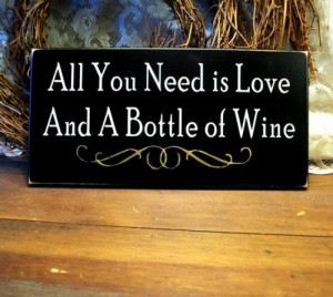 All You Need is Love and Wine Wood Sign Black