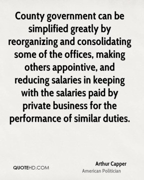 arthur-capper-politician-quote-county-government-can-be-simplified.jpg