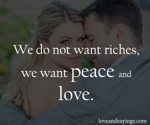 We Want Peace And Love