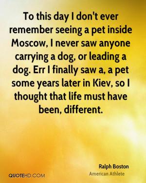 Ralph Boston Pet Quotes