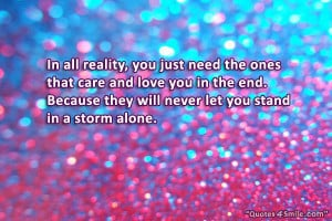 Family Love Inspirational Quote: In all reality, you just need the ...
