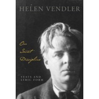 Helen Vendler: Reading and Riffing on W. B. Yeats