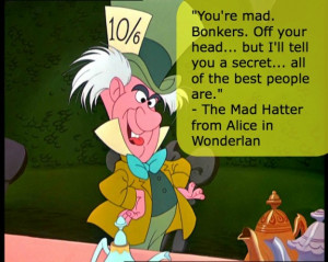 Disney Mad Hatter Quotes