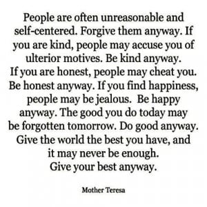 mother-teresa-people-are-often-unreasonable-and-self-centered-forgive ...