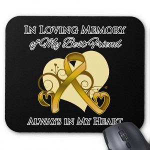 In Memory of My Best Friend - Appendix Cancer Mouse Pad