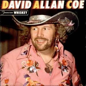 David Allan Coe - Tennessee Whiskey
