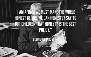 quote-George-Bernard-Shaw-i-am-afraid-we-must-make-the-103550.png