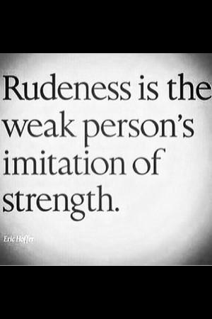 Being rude