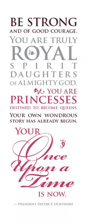 Princess Quotes Uchtdorf princess quote for