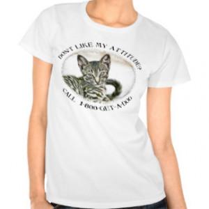 Funny Cat Sayings T-shirts & Shirts