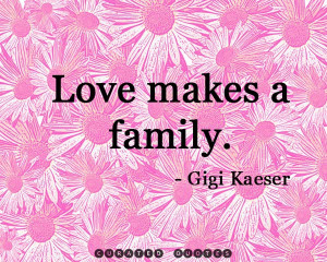 ... Having someone to love is family. Having both is a blessing. Unknown
