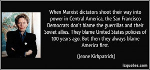 When Marxist dictators shoot their way into power in Central America ...