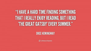 quote-Dree-Hemingway-i-have-a-hard-time-finding-something-230172.png