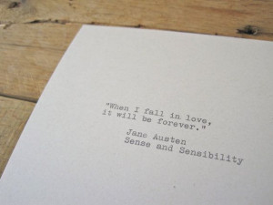 Typewriter love quote. Jane Austen Quote. 5x7 wall print.
