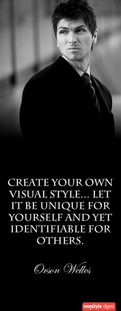 Men's style quote by Orson Welles More