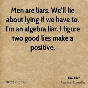 Tim Allen Men Quotes