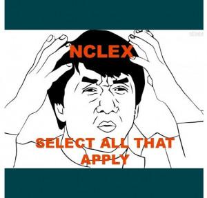 Happy Nurses Week! NCLEX select all that apply. Nursing students have ...