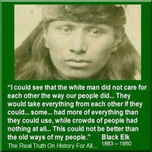 Famous Native American Quotes | Quote ~ Black Elk 1863 - 1950 was a ...