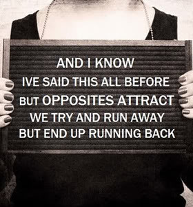 Opposites Quotes & Sayings