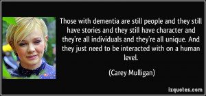 Those with dementia are still people and they still have stories and ...