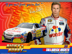 Remember in Talladega Nights how Will Ferrell's Rick Bobby character ...