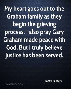 heart goes out to the Graham family as they begin the grieving process ...