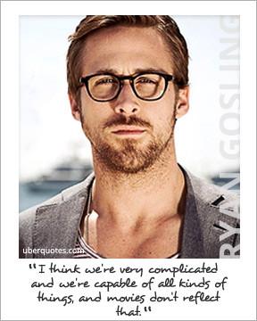 ... ryan gosling inspiring quotes Title Lyrics by Artist Lyrics having