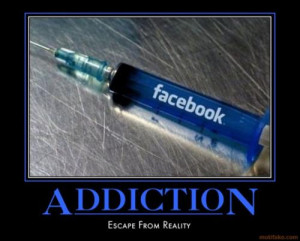 Funny Quotes On Facebook Addiction #16