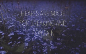 Dark Quotes About Pain Breaking and pain