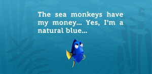 Dory quotes Finding NemoCartoons Quotes, Disney Quotes, Moments Quotes ...