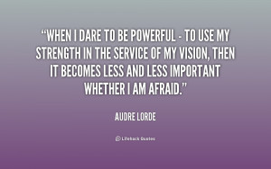 quote-Audre-Lorde-when-i-dare-to-be-powerful--163399.png