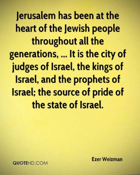 Ezer Weizman - Jerusalem has been at the heart of the Jewish people ...