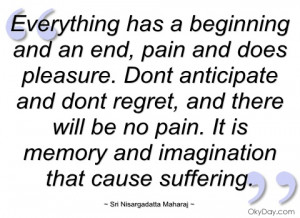 everything has a beginning and an end