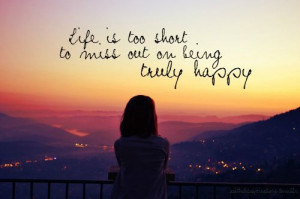 Life is too short quotes sky sunset girl life truth short