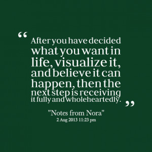 ... happen, then the next step is receiving it fully and wholeheartedly