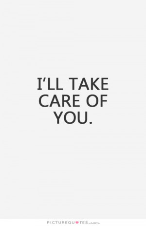 Care Quotes Take Care Quotes