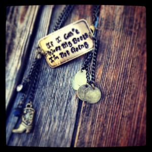 quote stamped bracelet. Cute western jewelry. If I can't wear my boots ...