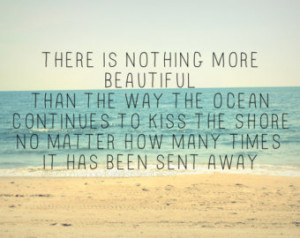 ... to Kiss the Shore...