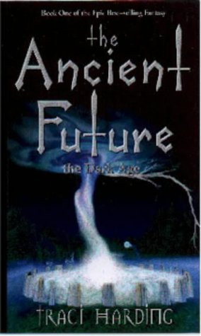 "Start by marking ""The Dark Age (The Ancient Future, #1)"" as Want ..."