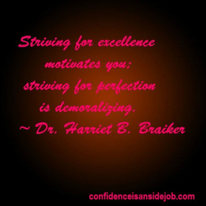 Striving for Excellence motivates