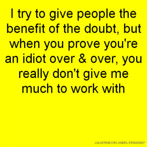 the benefit of doubt quotes quotesgram