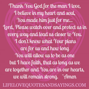 ... You Made Him Just For Me, Lord, Please Watch Over And Protect Us In