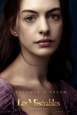 Anne Hathaway Fantine Les Miserables I Dreamed A Dream
