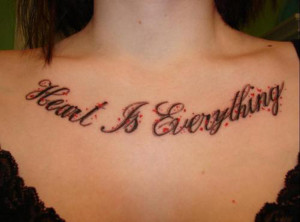 Quote Tattoos On Chest For Girls
