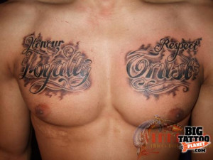 Honour Loyalty Respect Trust Tattoo On Chest
