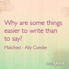matched ally condie more ally condie quotes matched quotes book quotes ...